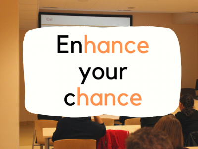 ENHANCE YOUR CHANCE